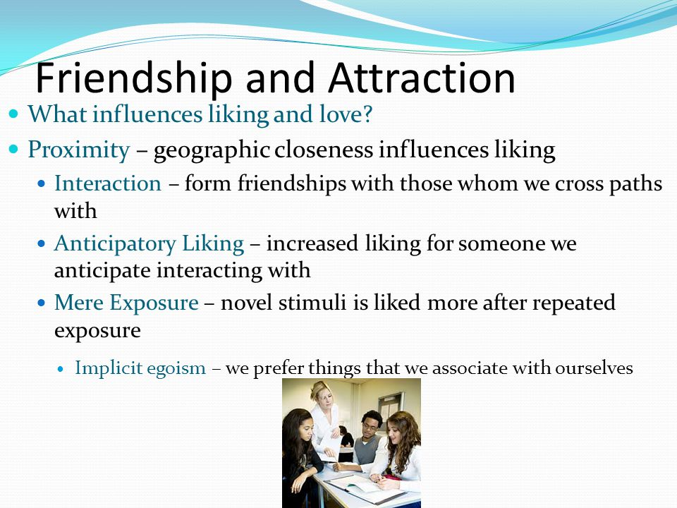 Friendship and Attraction
