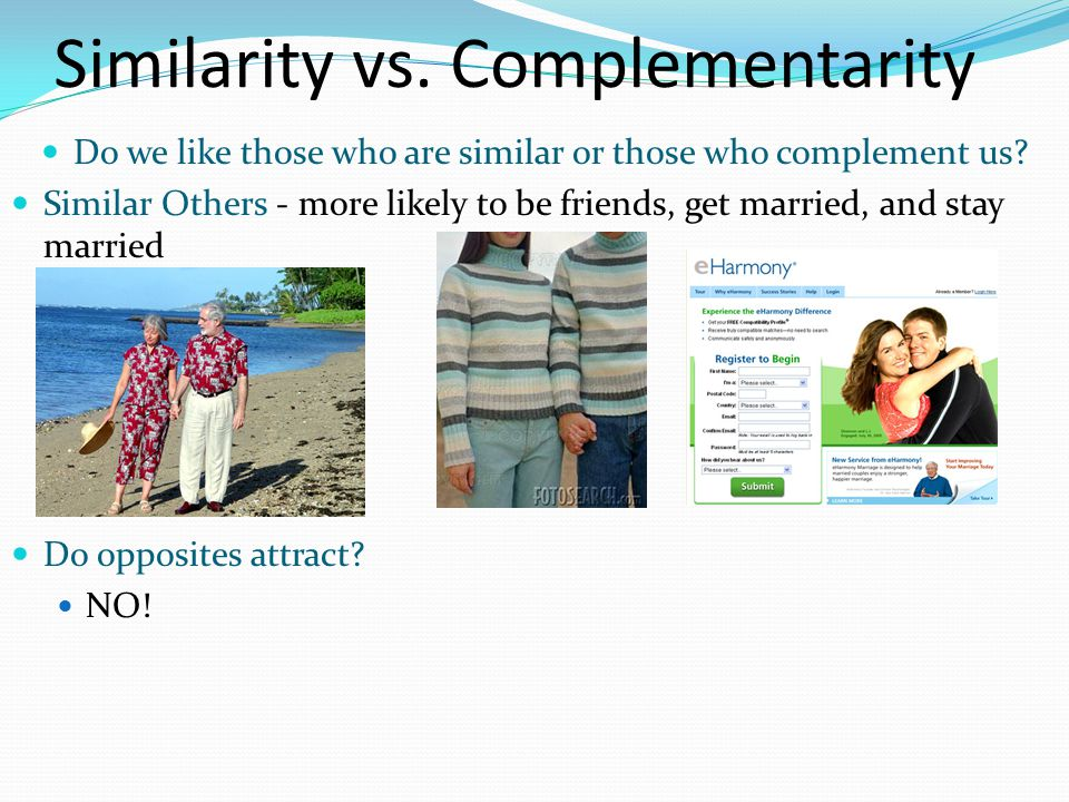 Similarity vs. Complementarity