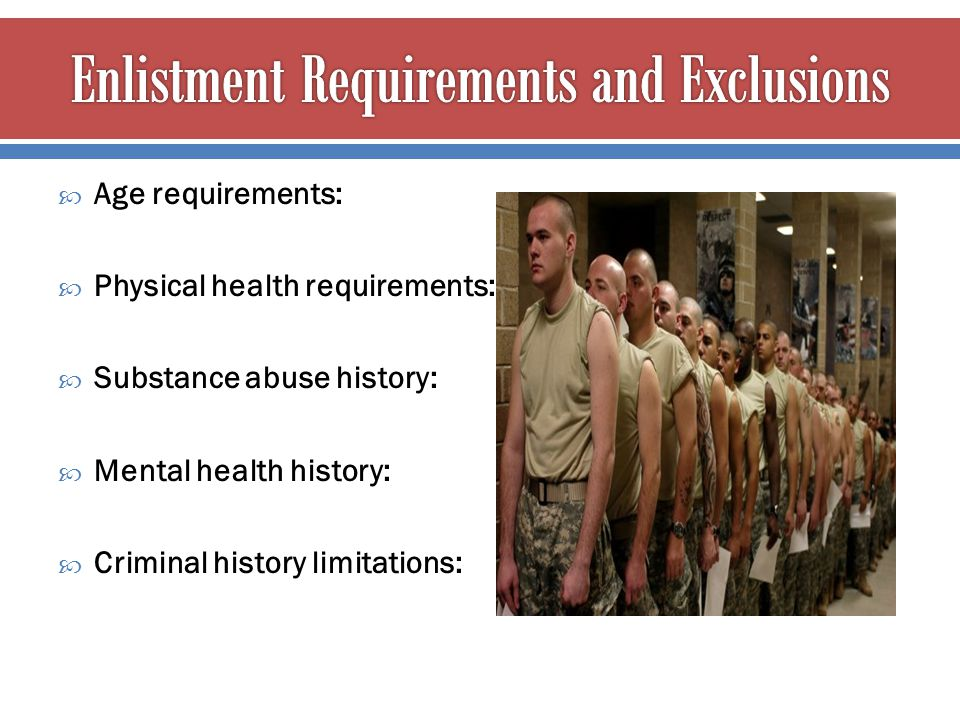 Enlistment Requirements and Exclusions