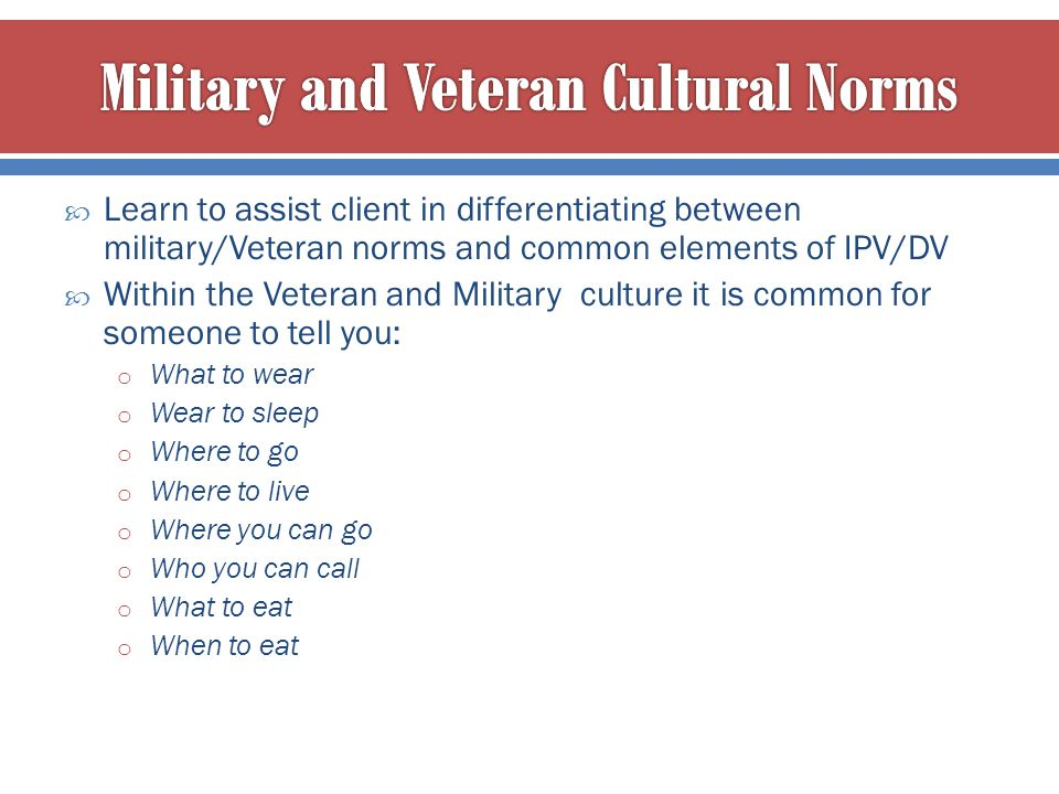Military and Veteran Cultural Norms