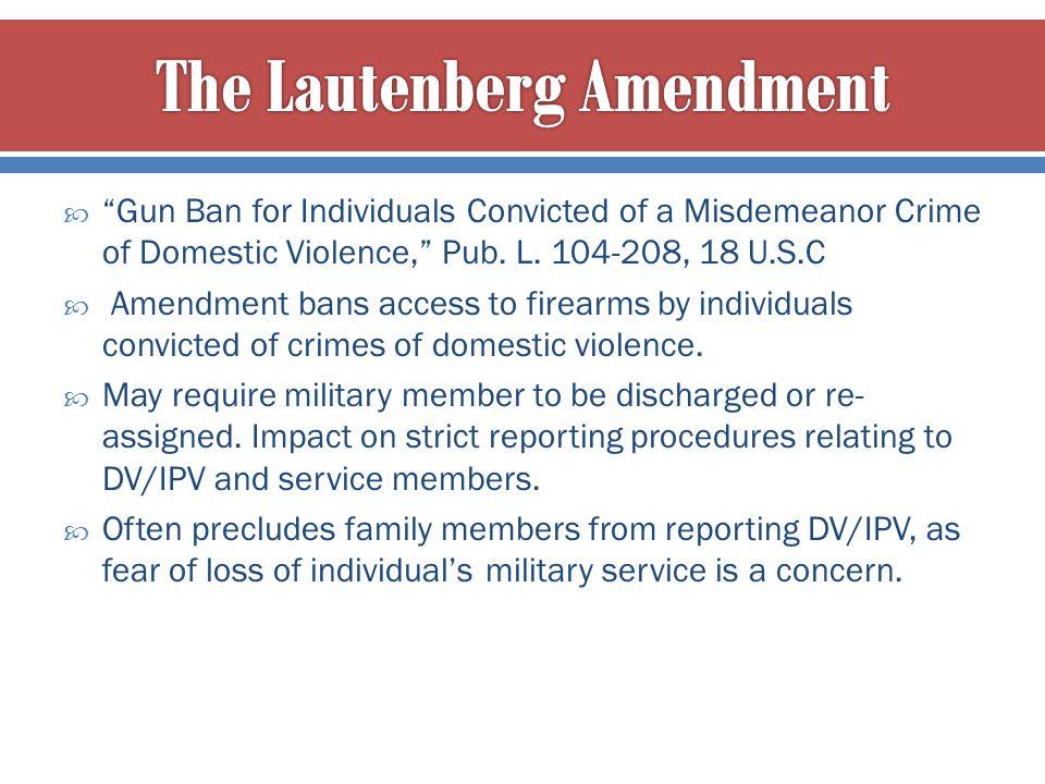 The Lautenberg Amendment