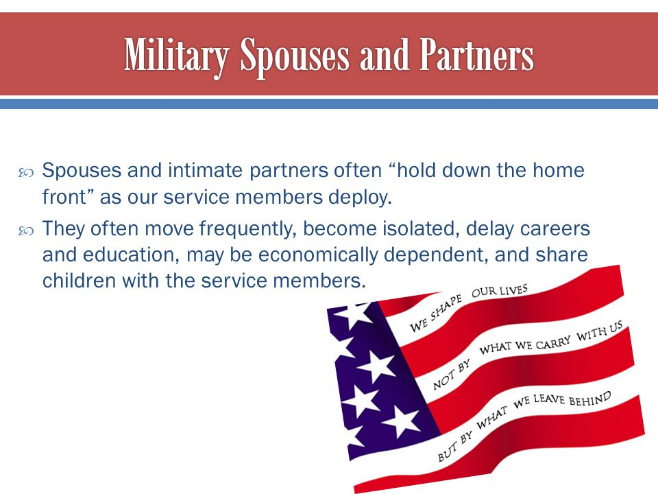 Military Spouses and Partners