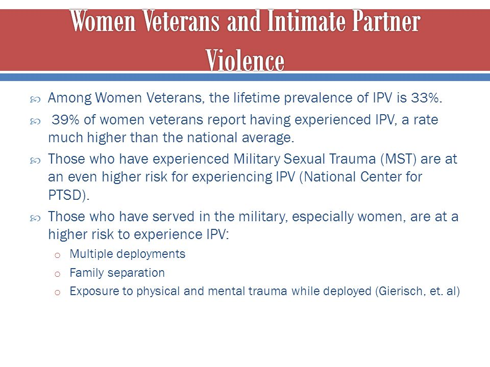 Women Veterans and Intimate Partner Violence