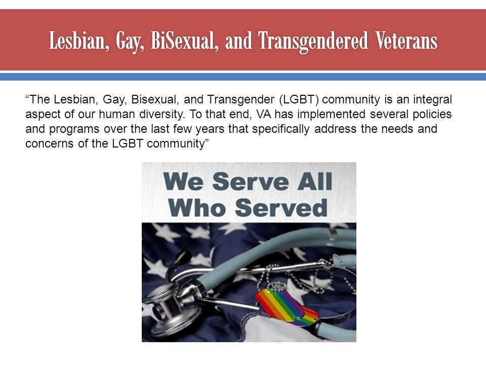 Lesbian, Gay, BiSexual, and Transgendered Veterans