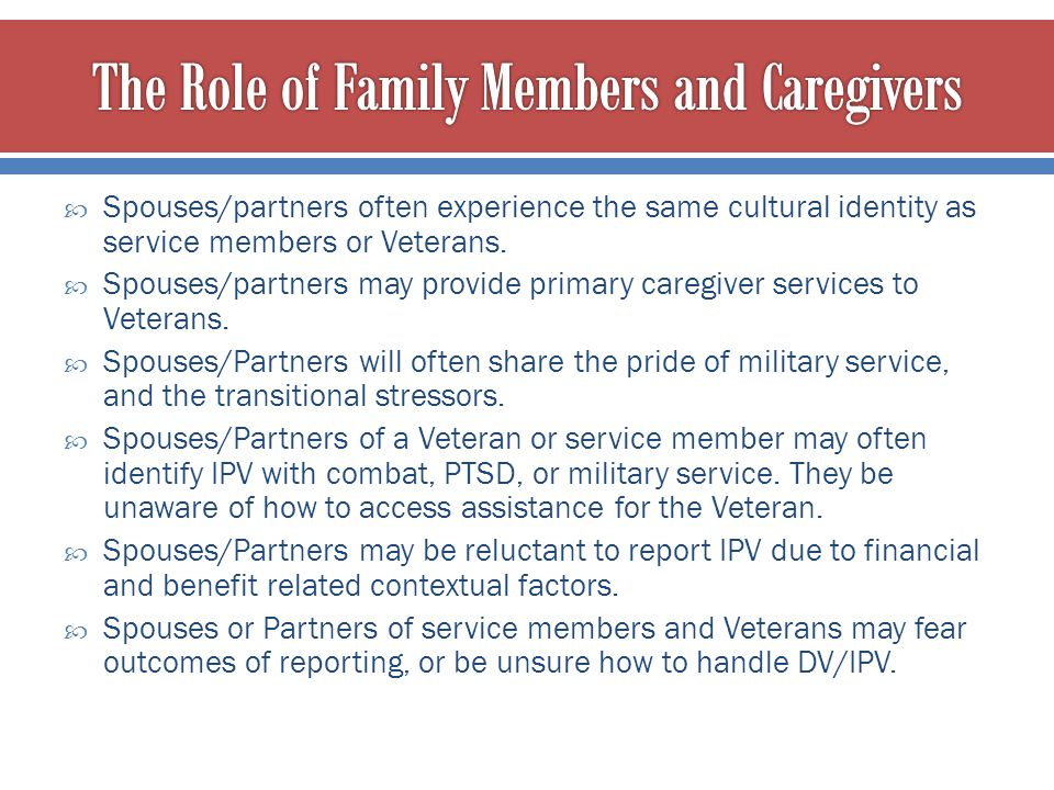 The Role of Family Members and Caregivers