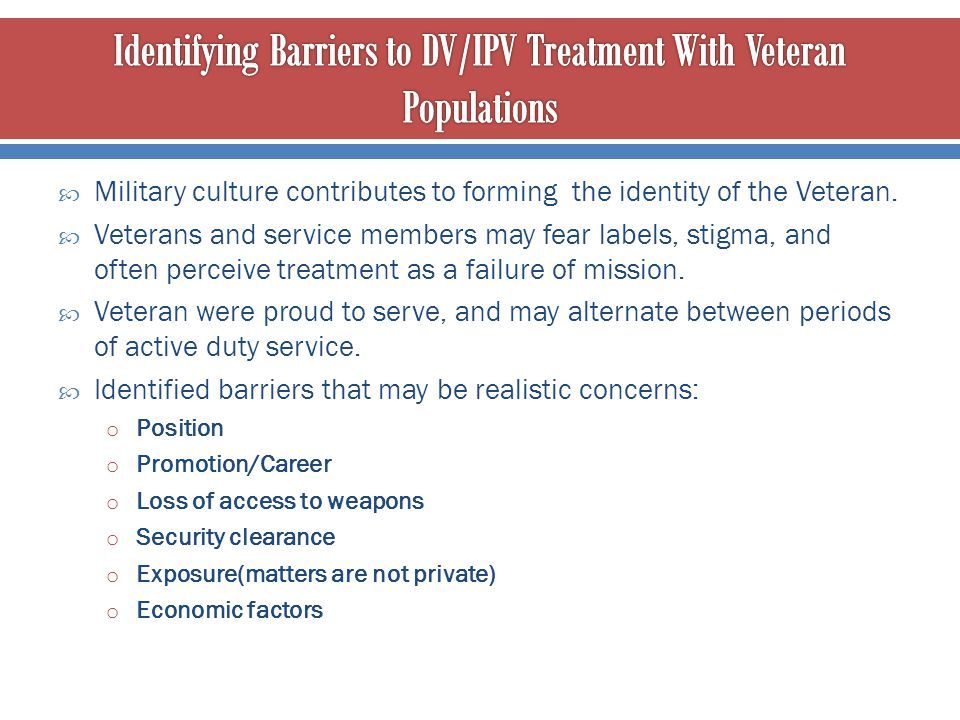 Identifying Barriers to DV/IPV Treatment With Veteran Populations