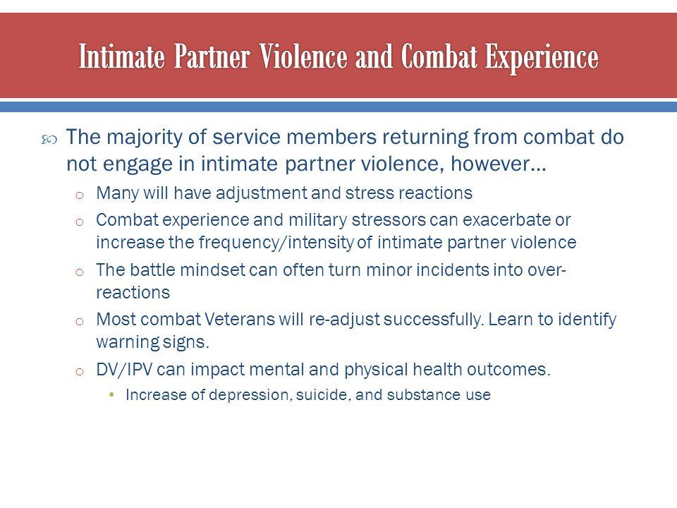 Intimate Partner Violence and Combat Experience