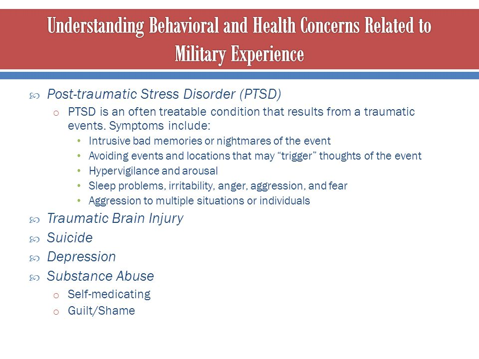 Understanding Behavioral and Health Concerns Related to Military Experience