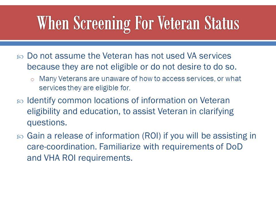 When Screening For Veteran Status