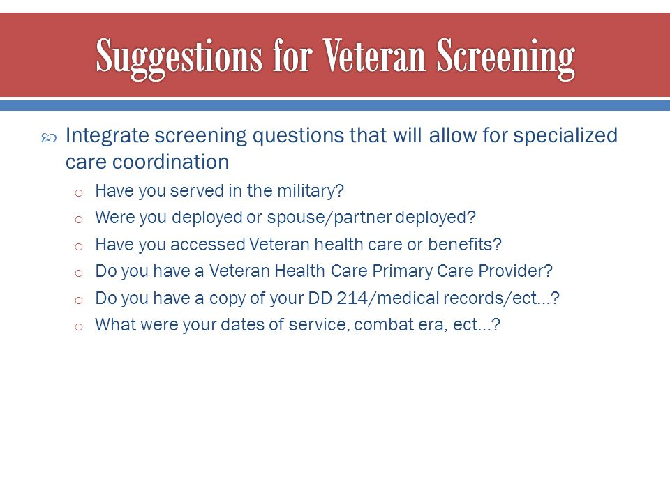 Suggestions for Veteran Screening