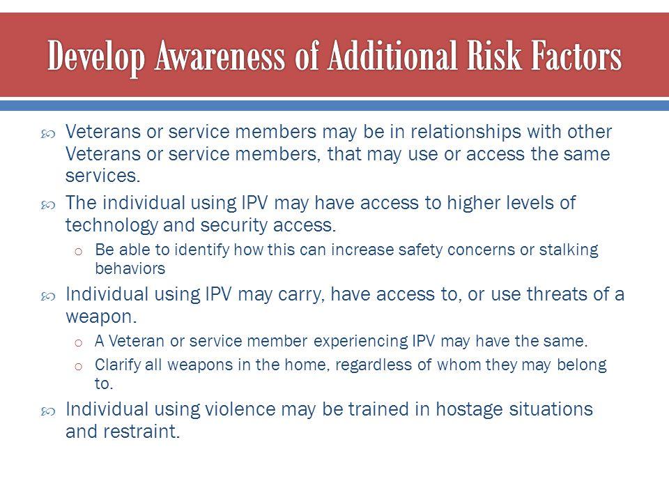Develop Awareness of Additional Risk Factors