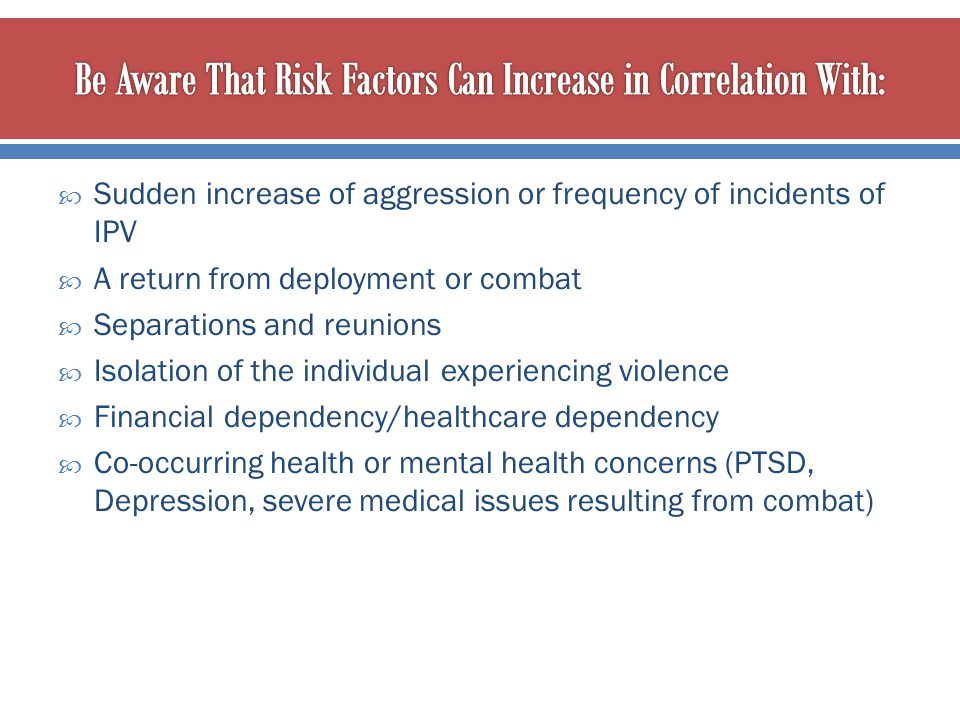 Be Aware That Risk Factors Can Increase in Correlation With: