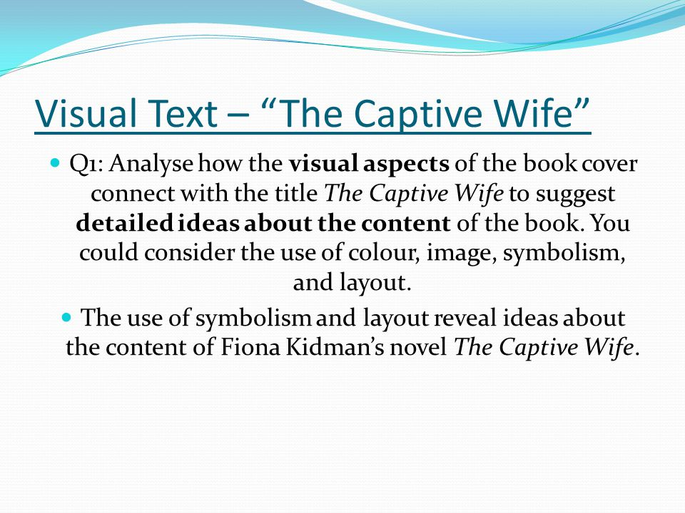 Visual Text – The Captive Wife