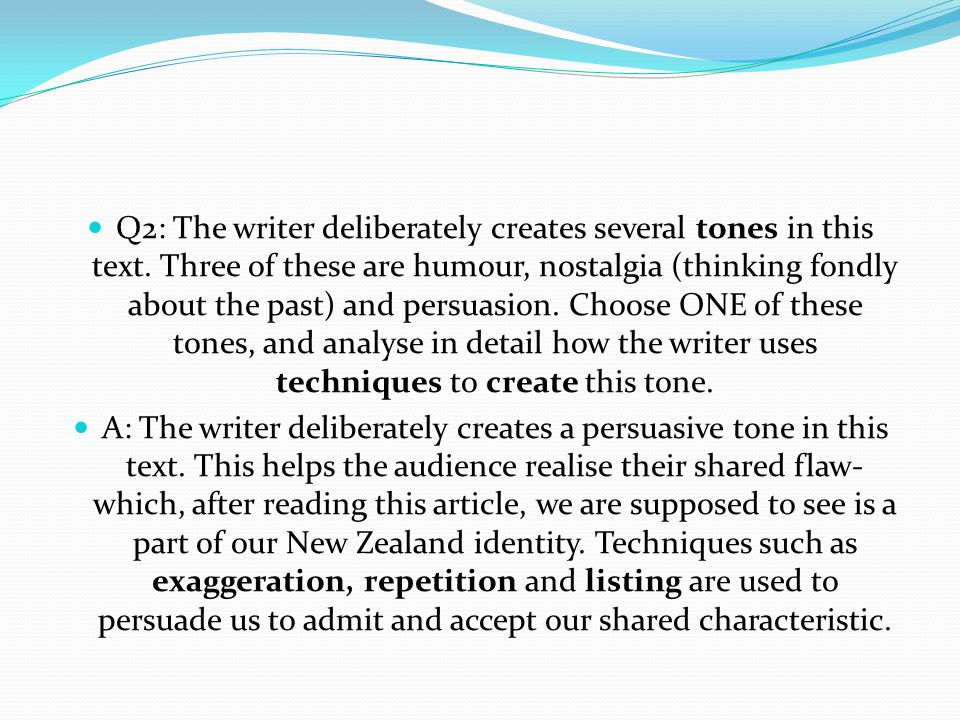 Q2: The writer deliberately creates several tones in this text