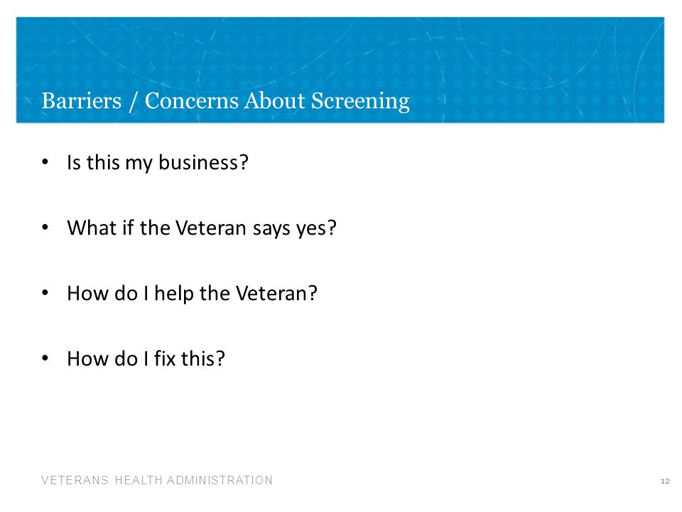 Barriers / Concerns About Screening