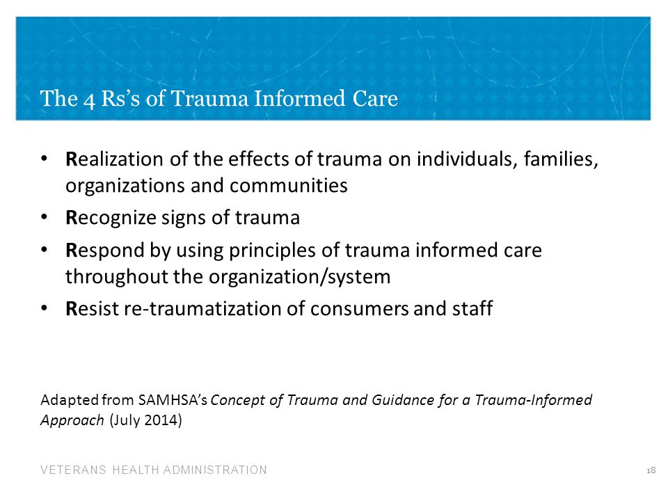 The 4 Rs's of Trauma Informed Care
