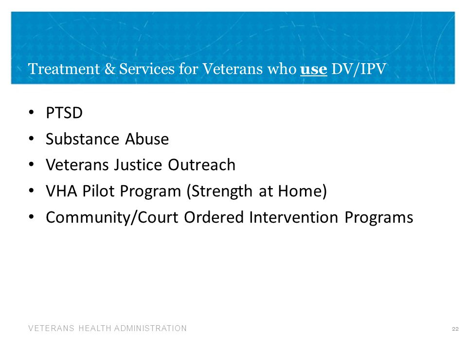 Treatment & Services for Veterans who use DV/IPV