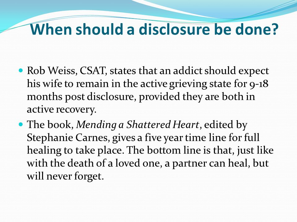 When should a disclosure be done