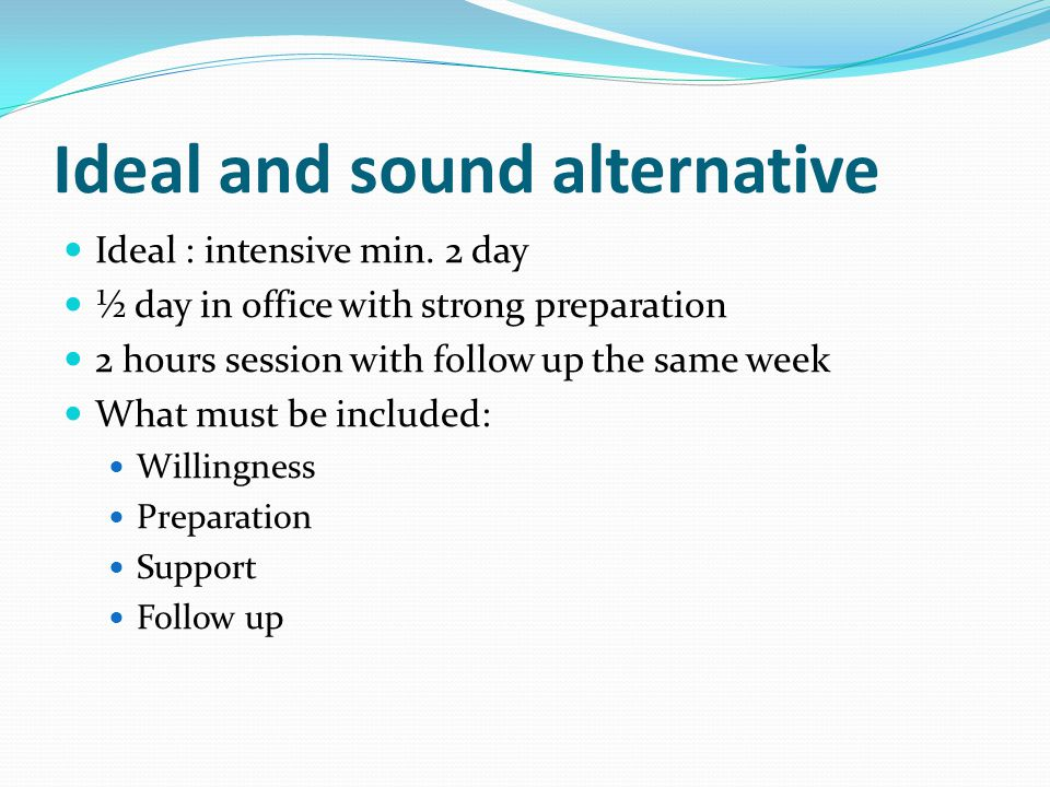 Ideal and sound alternative
