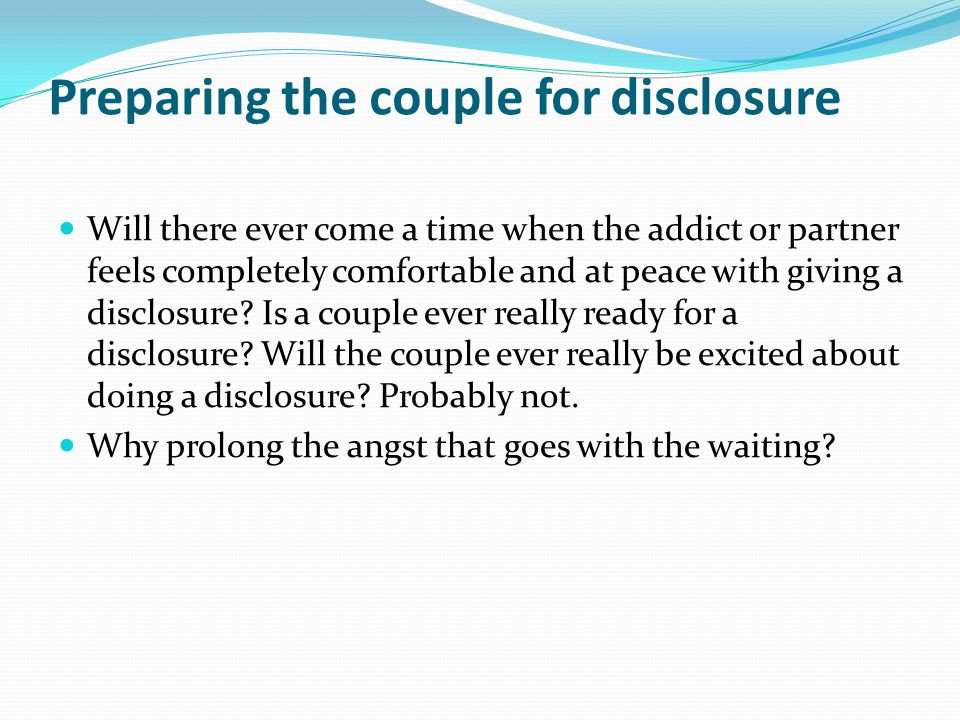 Preparing the couple for disclosure