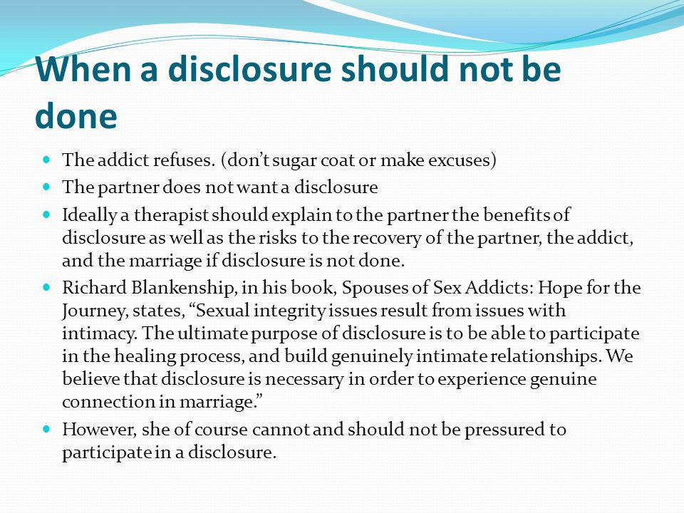 When a disclosure should not be done