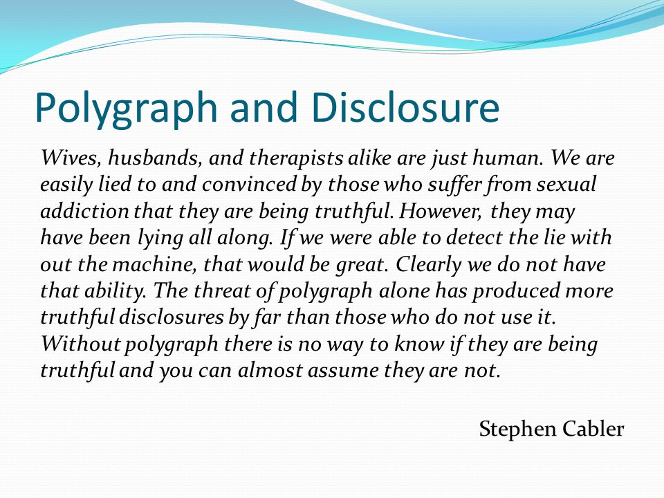 Polygraph and Disclosure