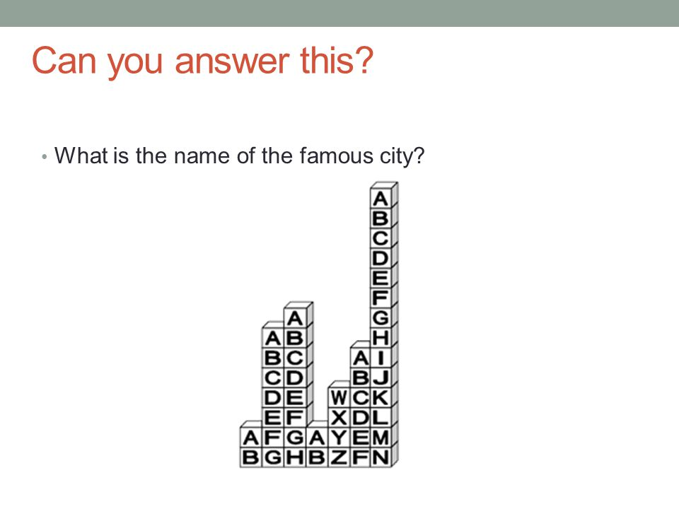 Can you answer this What is the name of the famous city