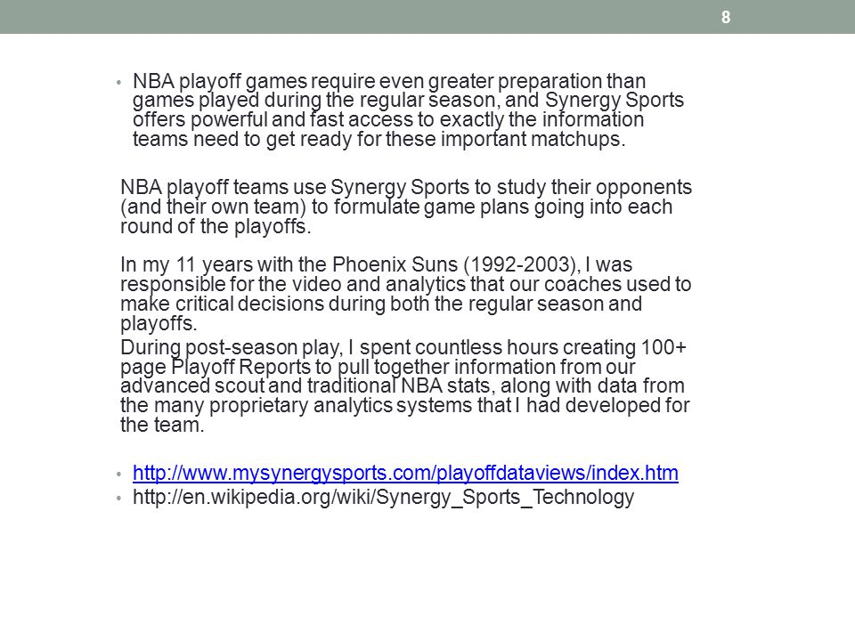 NBA playoff games require even greater preparation than games played during the regular season, and Synergy Sports offers powerful and fast access to exactly the information teams need to get ready for these important matchups.