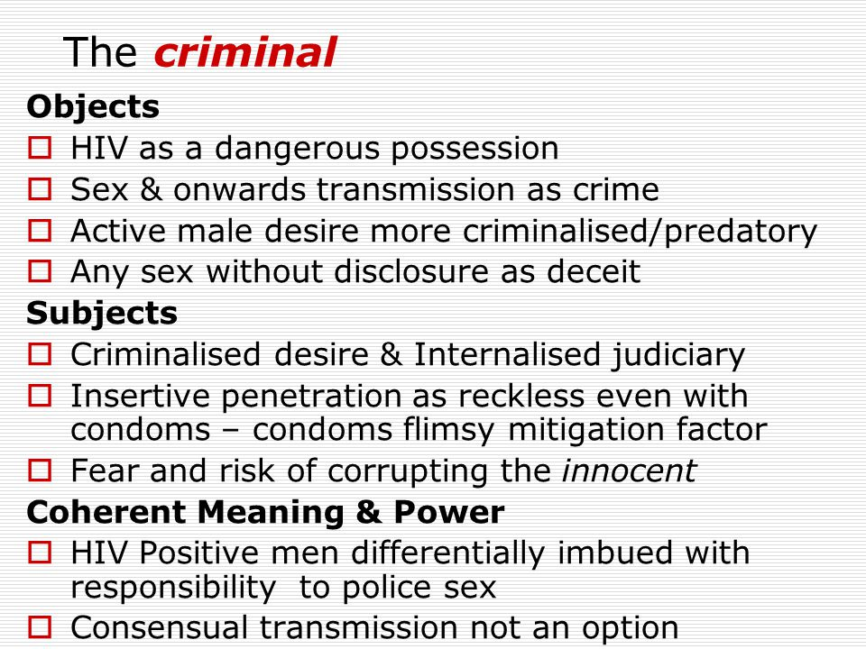 The criminal Objects HIV as a dangerous possession
