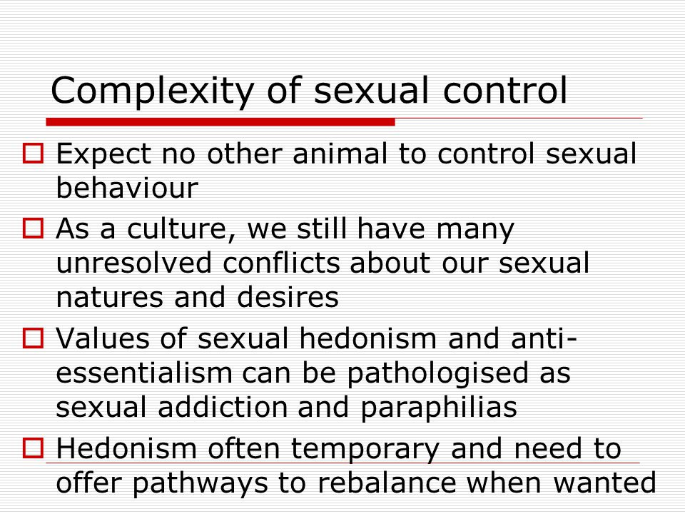 Complexity of sexual control