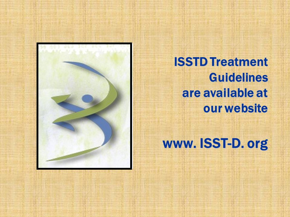 ISSTD Treatment Guidelines are available at our website