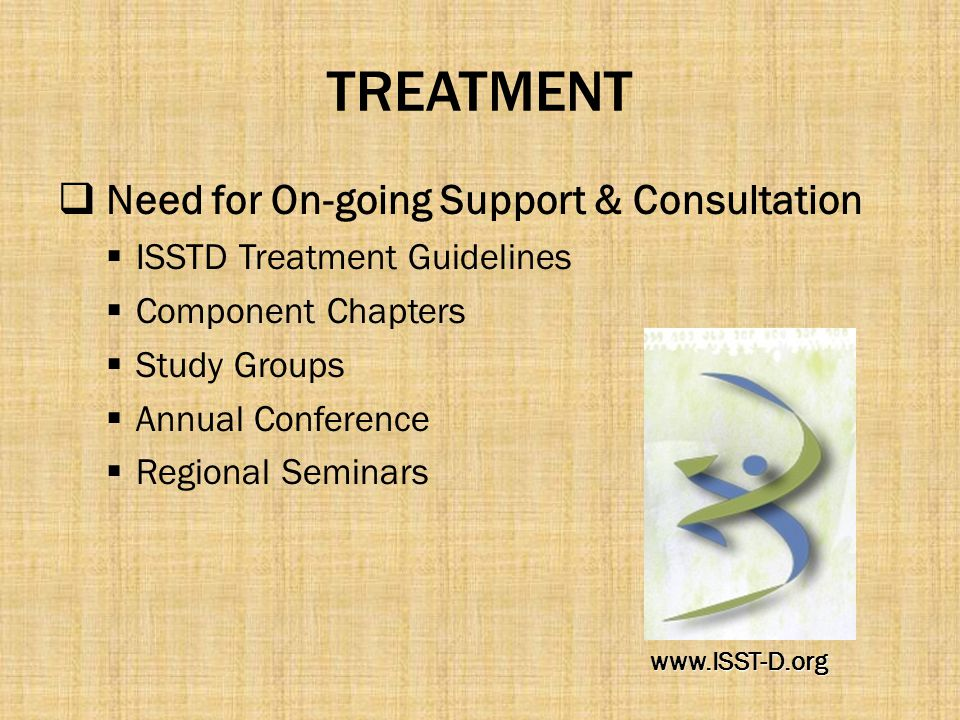 TREATMENT Need for On-going Support & Consultation