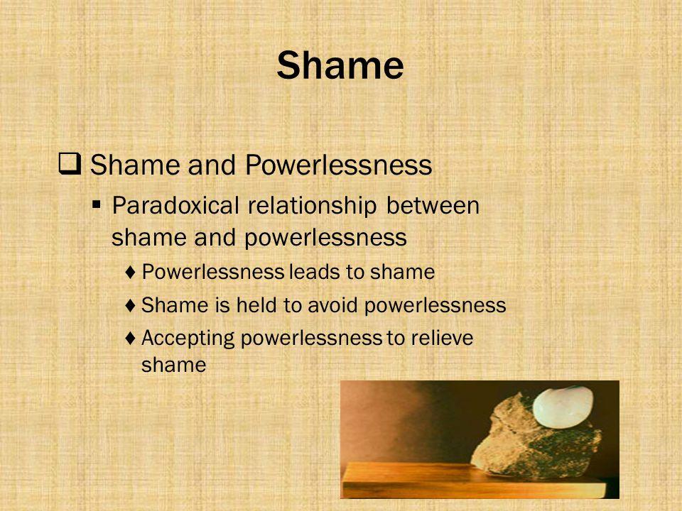 Shame Shame and Powerlessness