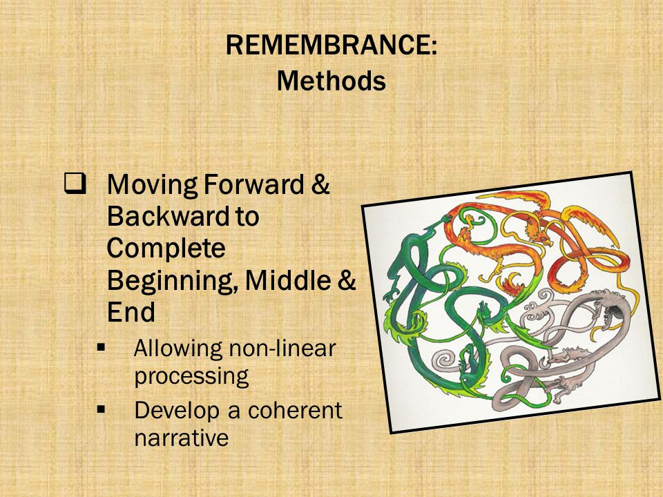Moving Forward & Backward to Complete Beginning, Middle & End