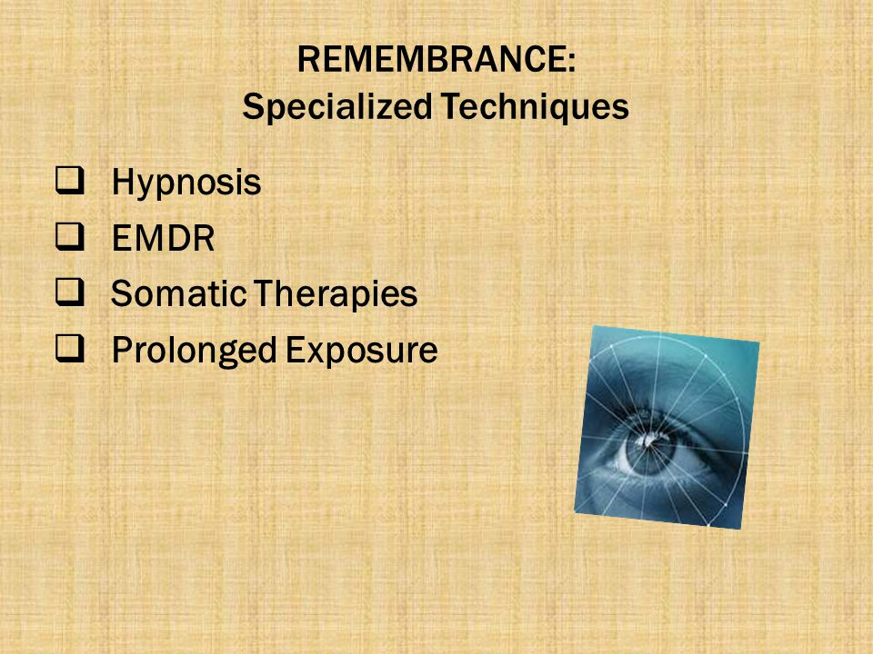 REMEMBRANCE: Specialized Techniques