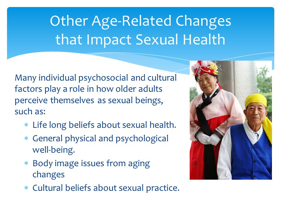 Other Age-Related Changes that Impact Sexual Health
