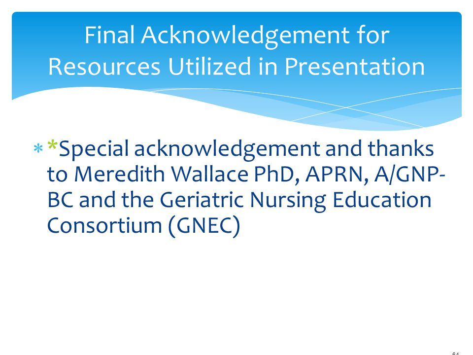 Final Acknowledgement for Resources Utilized in Presentation