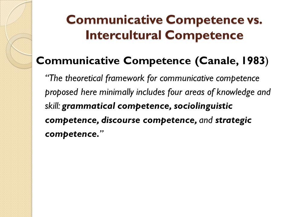 Communicative Competence vs. Intercultural Competence