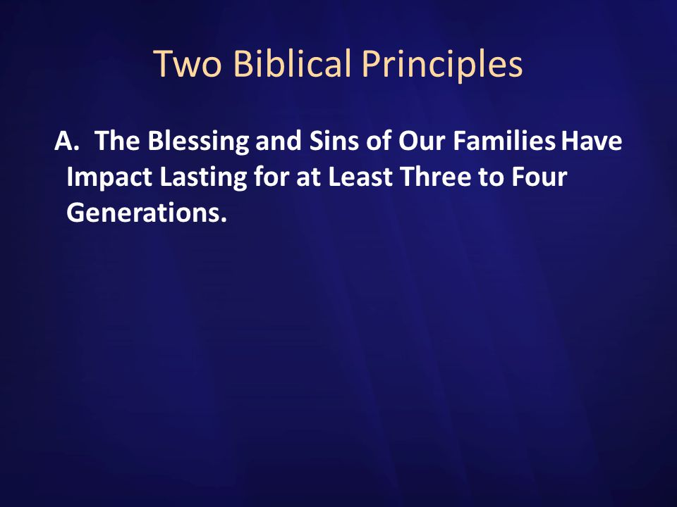 Two Biblical Principles