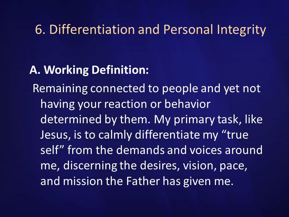 6. Differentiation and Personal Integrity