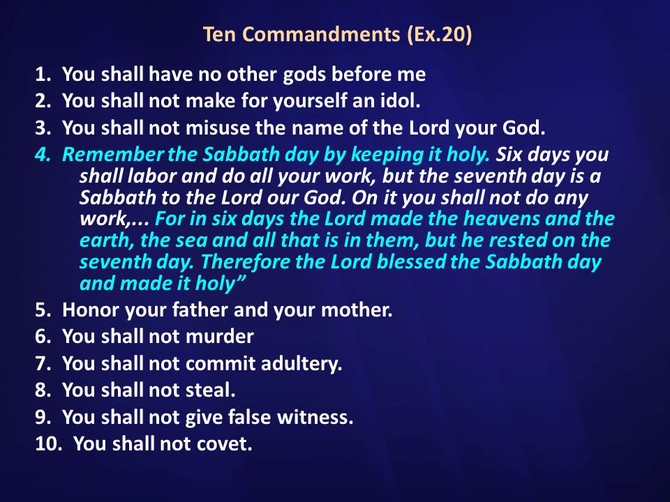 Ten Commandments (Ex.20)