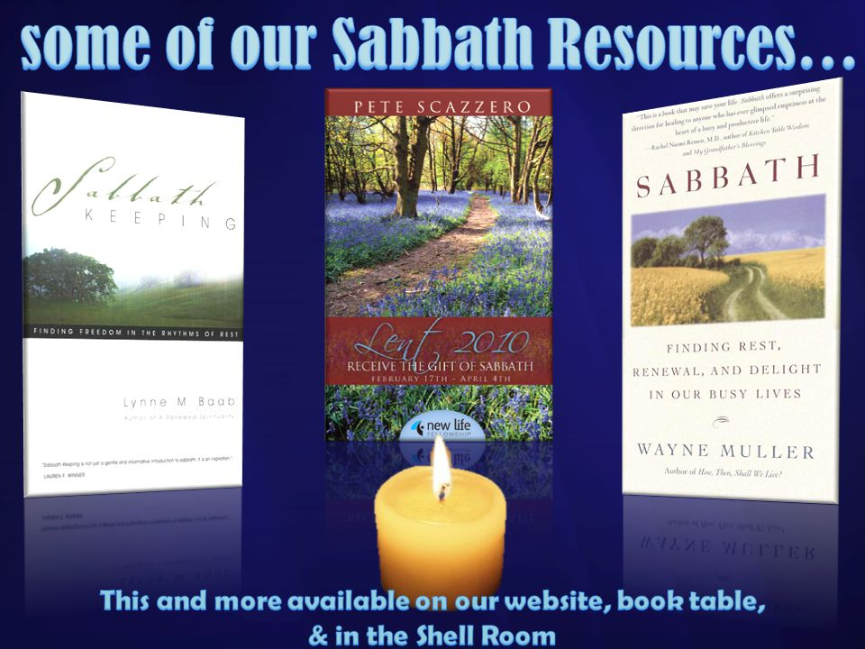some of our Sabbath Resources…