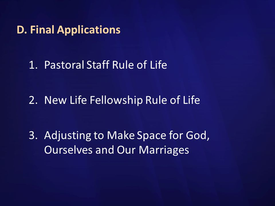 D. Final Applications Pastoral Staff Rule of Life.