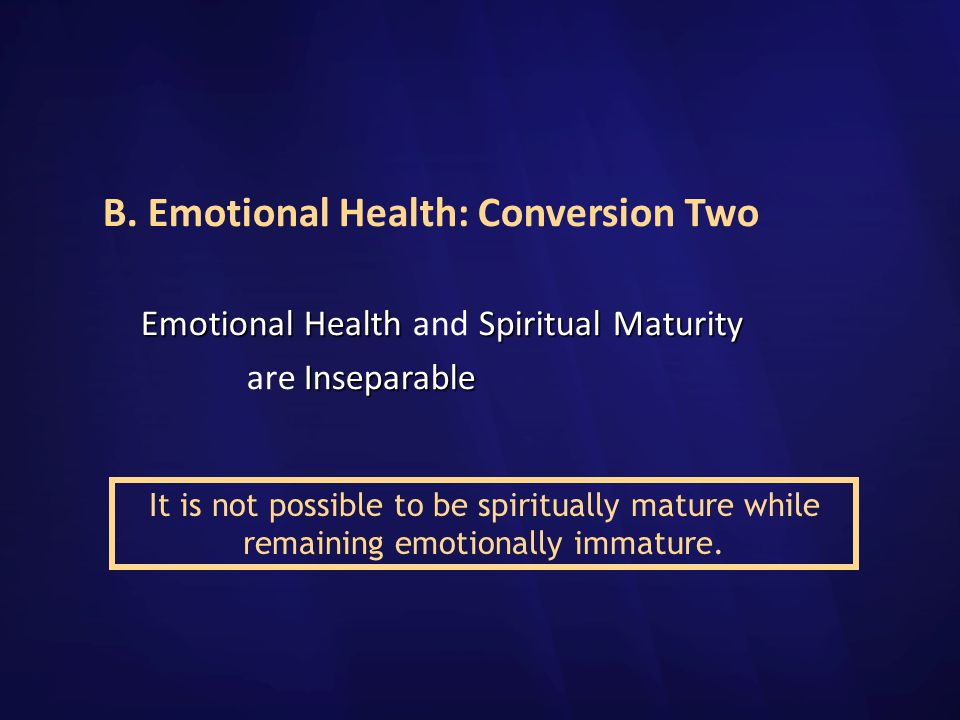 B. Emotional Health: Conversion Two