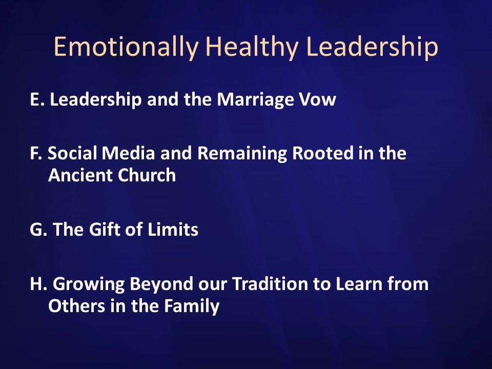 Emotionally Healthy Leadership