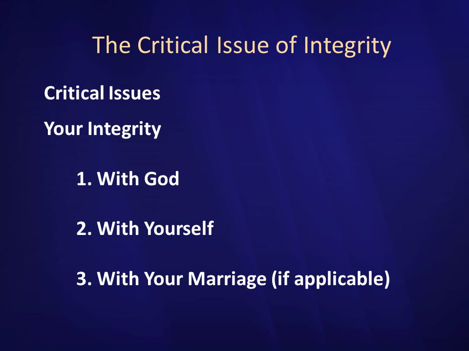 The Critical Issue of Integrity