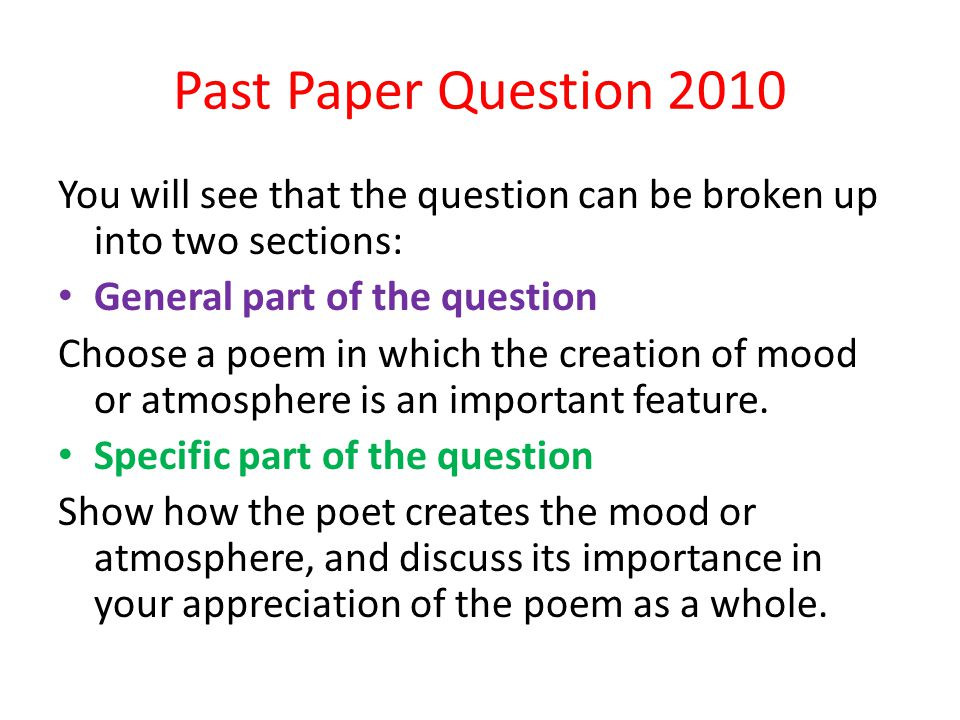 Past Paper Question 2010 You will see that the question can be broken up into two sections: General part of the question.