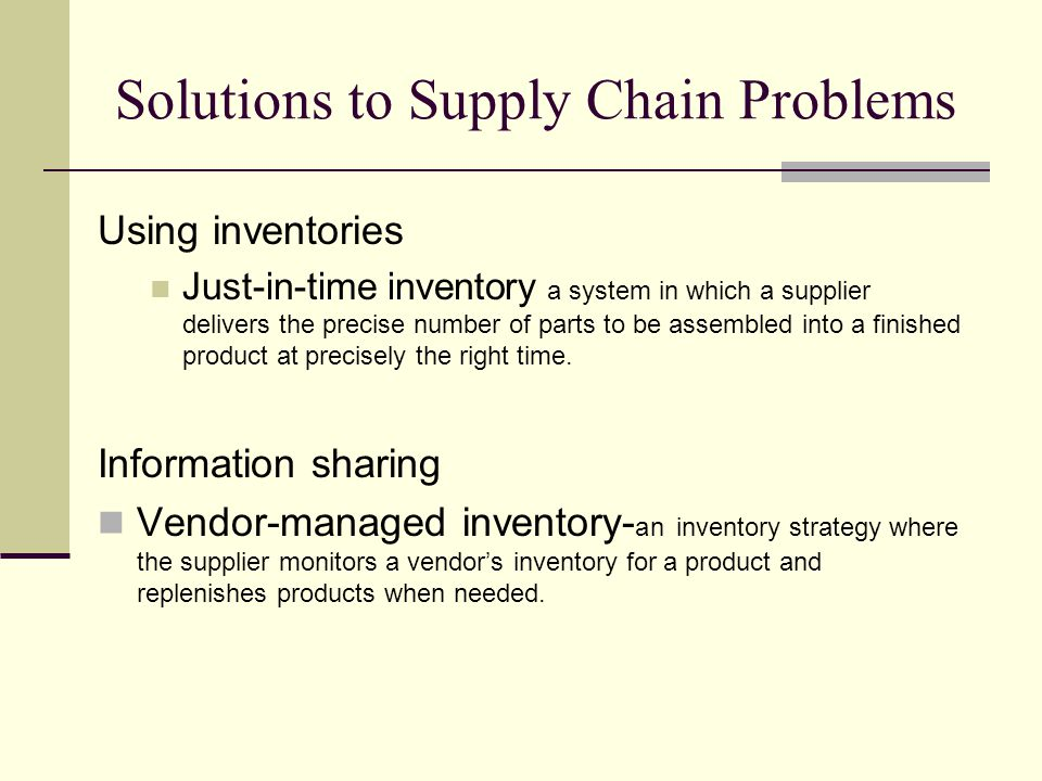 Solutions to Supply Chain Problems