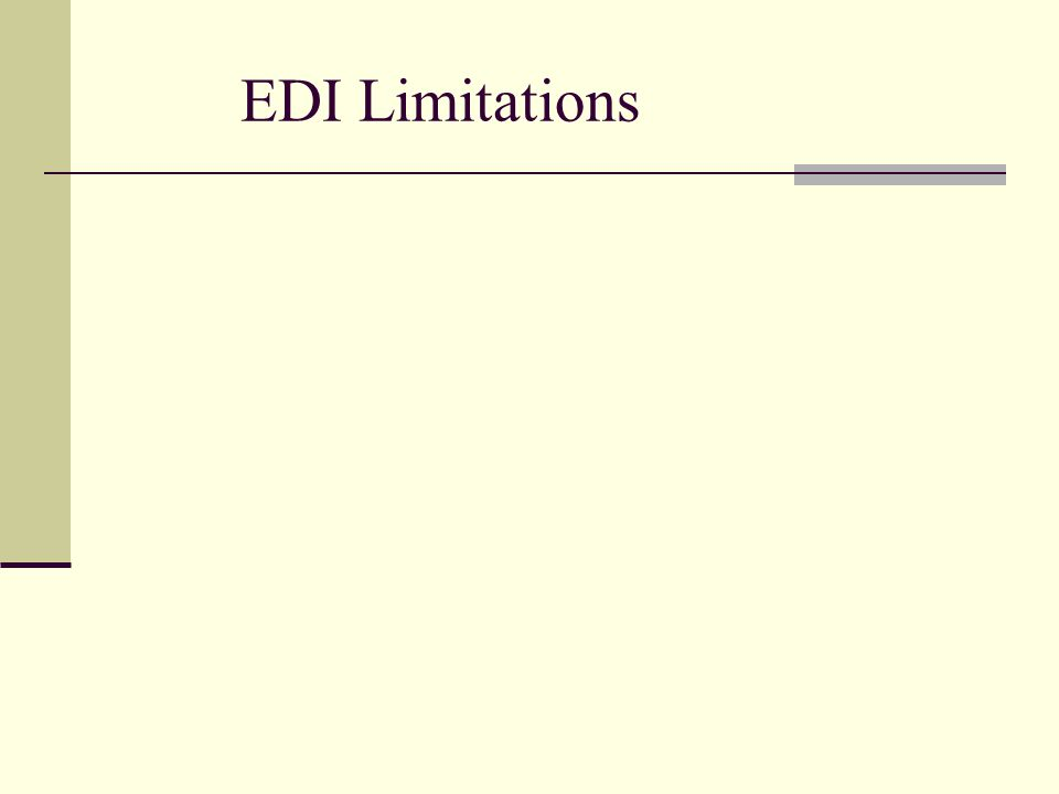 EDI Limitations