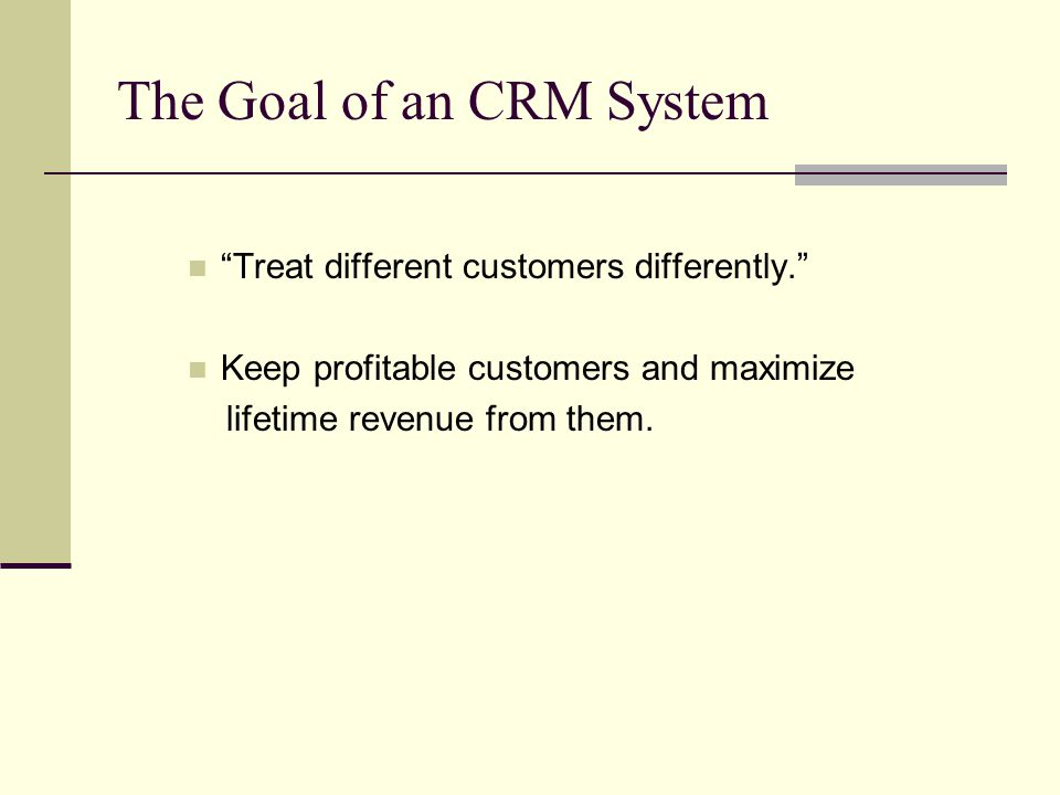 The Goal of an CRM System